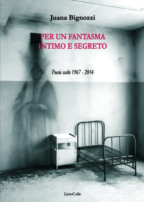 Juana-Bignozzi-Per-un-fantasma-COPERTINApiatta-500x698